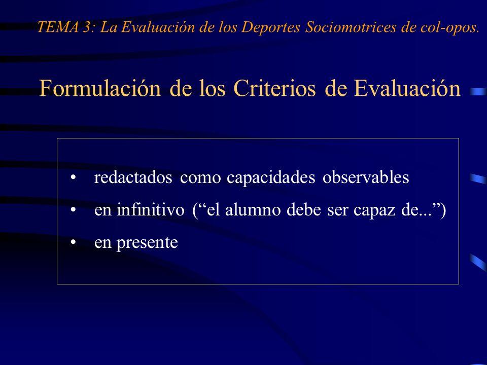 Formulación de los Criterios de Evaluación