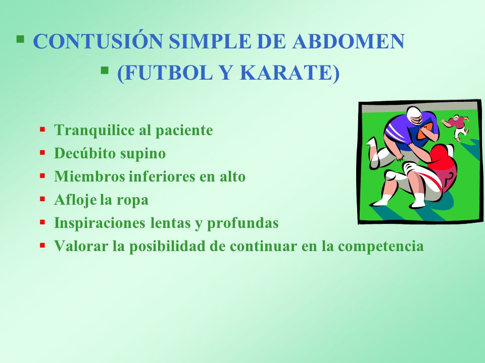 CONTUSIÓN SIMPLE DE ABDOMEN (FUTBOL Y KARATE)