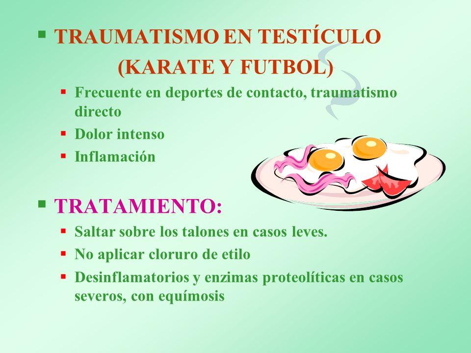 TRAUMATISMO EN TESTÍCULO (KARATE Y FUTBOL)