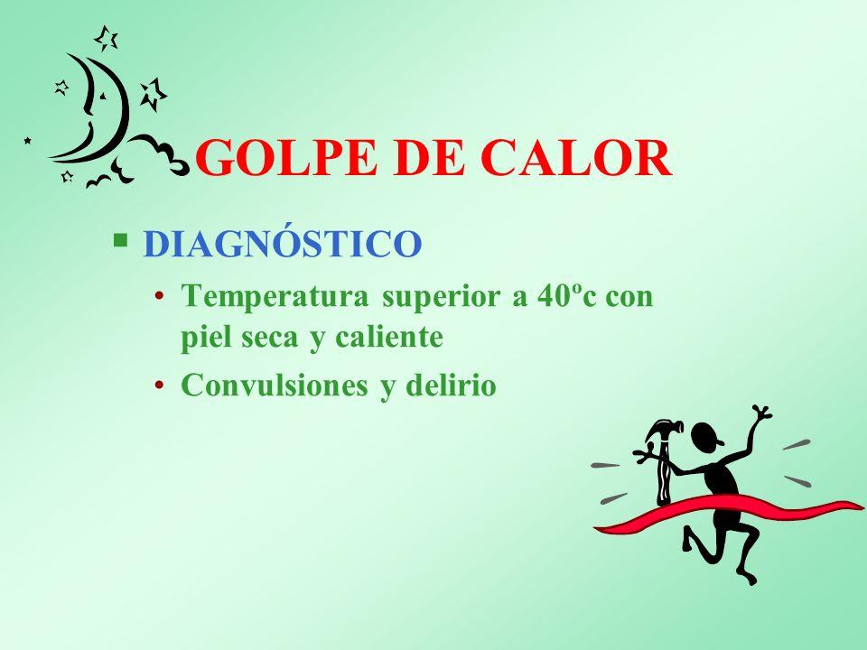 GOLPE DE CALOR DIAGNÓSTICO