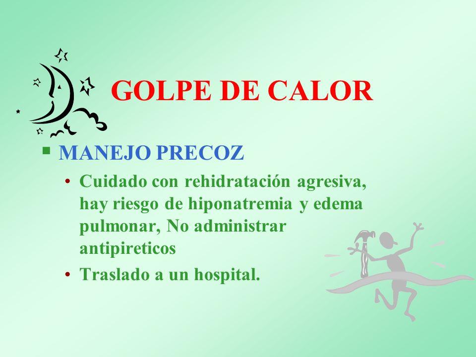 GOLPE DE CALOR MANEJO PRECOZ