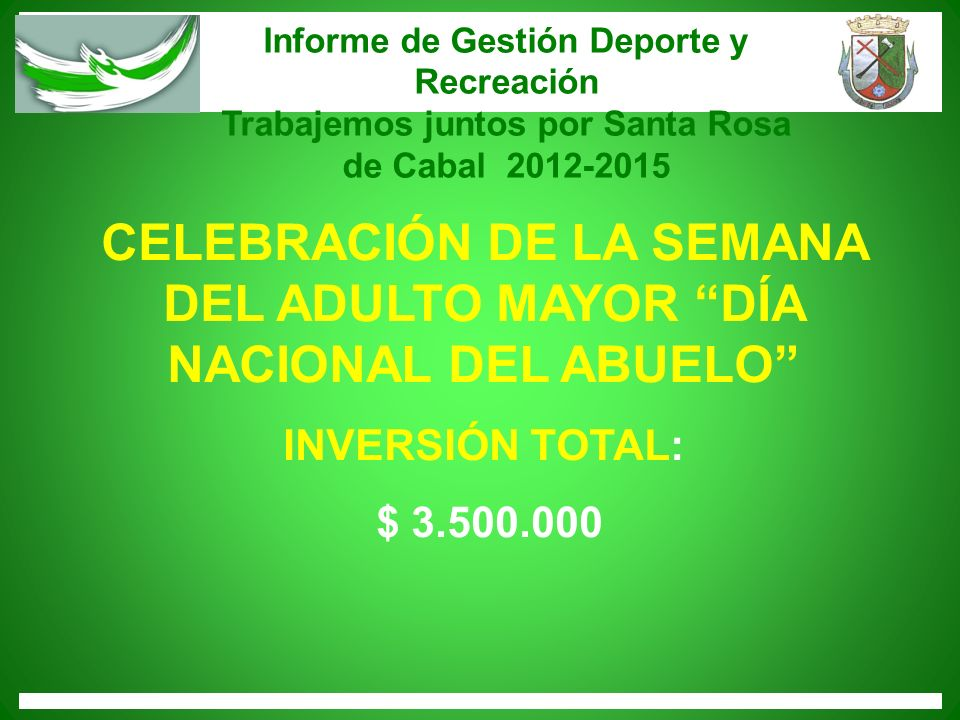 CELEBRACIÓN DE LA SEMANA DEL ADULTO MAYOR DÍA NACIONAL DEL ABUELO