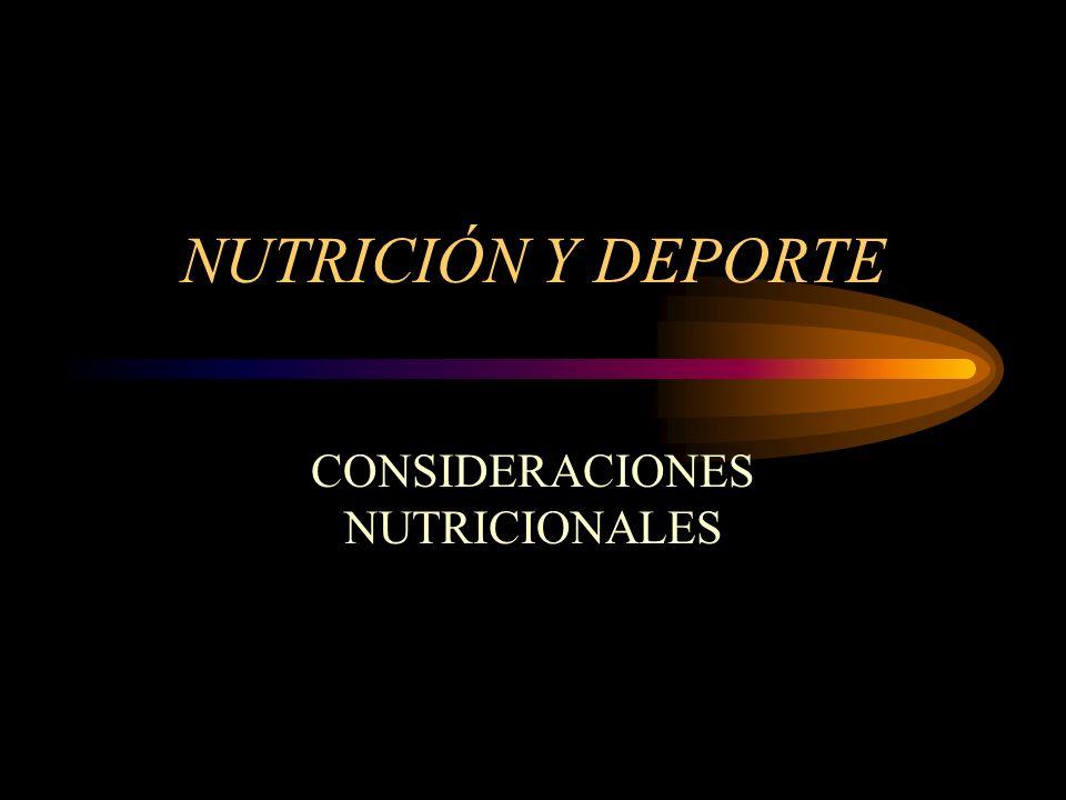 CONSIDERACIONES NUTRICIONALES
