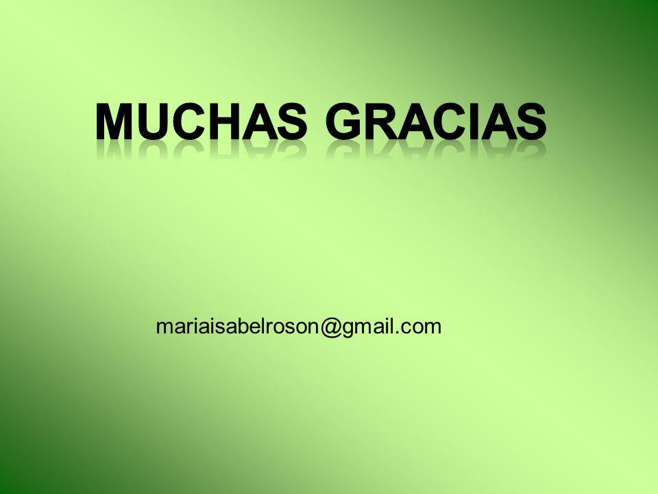 Muchas gracias mariaisabelroson@gmail.com