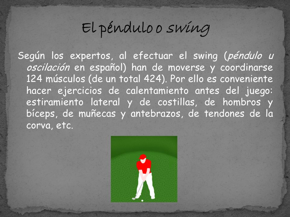 El péndulo o swing