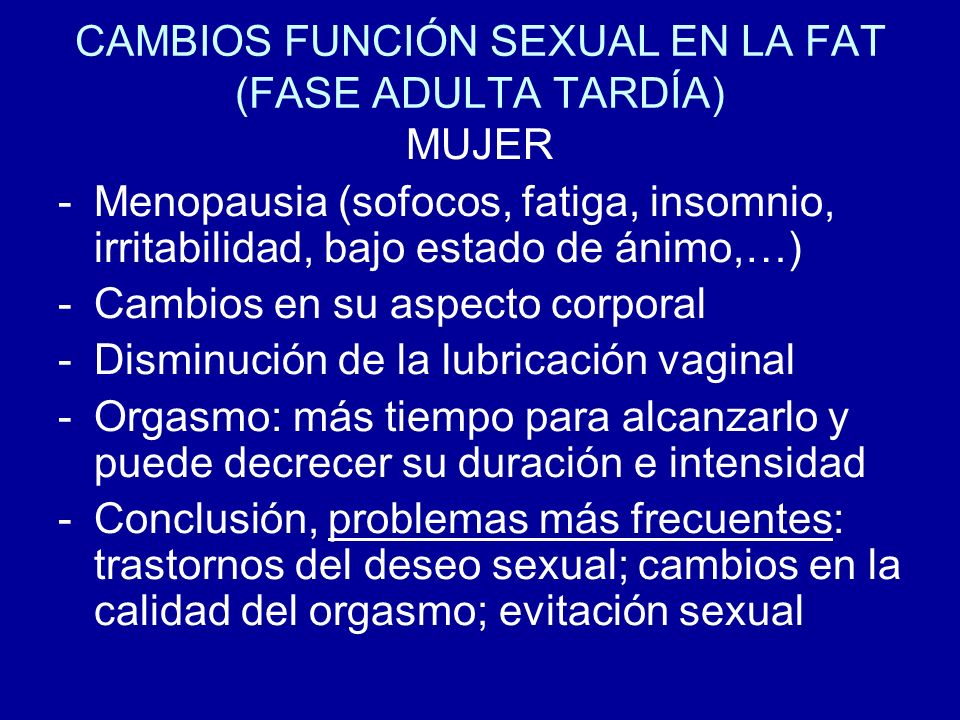 CAMBIOS FUNCIÓN SEXUAL EN LA FAT (FASE ADULTA TARDÍA)