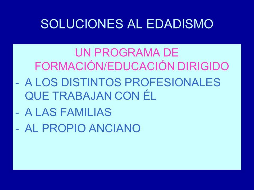 SOLUCIONES AL EDADISMO