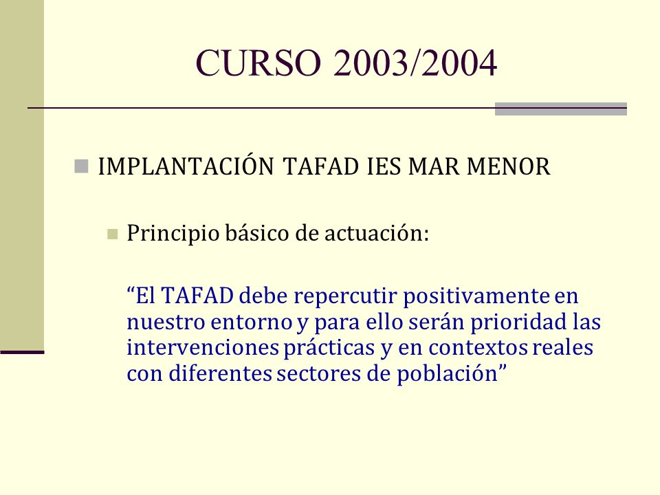 CURSO 2003/2004 IMPLANTACIÓN TAFAD IES MAR MENOR
