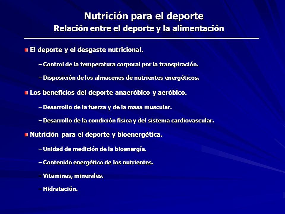 Nutrición para el deporte Relación entre el deporte y la alimentación
