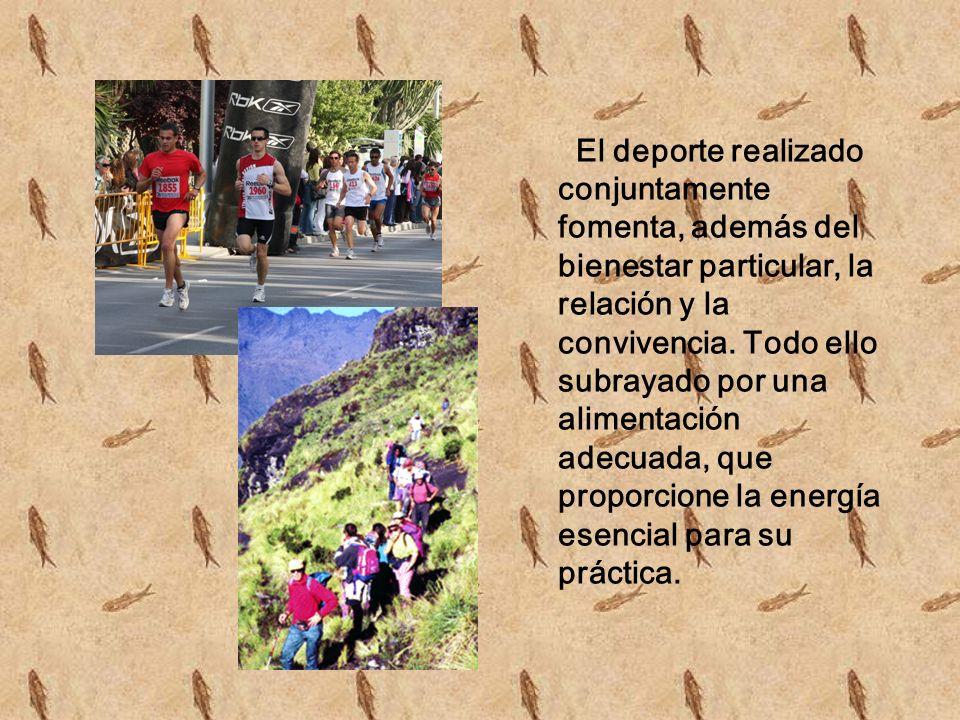 El deporte realizado conjuntamente fomenta, además del bienestar particular, la relación y la convivencia.