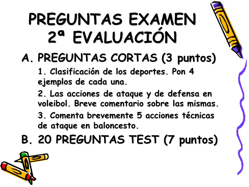 PREGUNTAS EXAMEN 2ª EVALUACIÓN