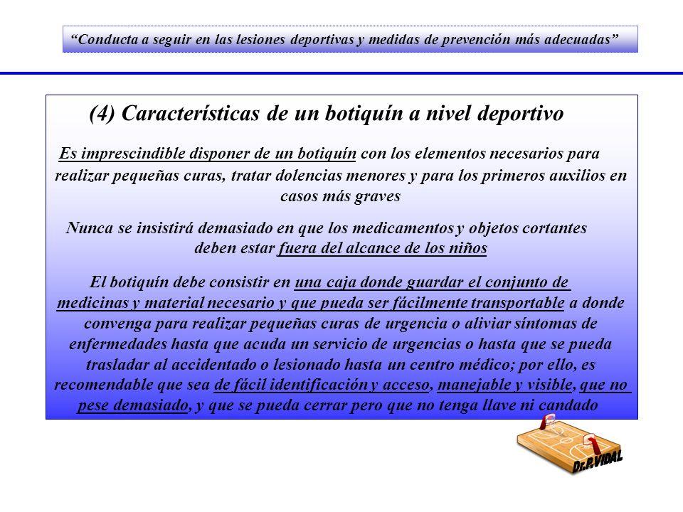 (4) Características de un botiquín a nivel deportivo
