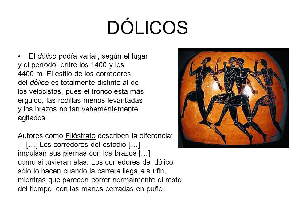 DÓLICOS El dólico podía variar, según el lugar