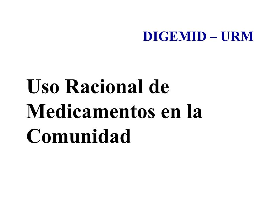Uso Racional de Medicamentos en la Comunidad