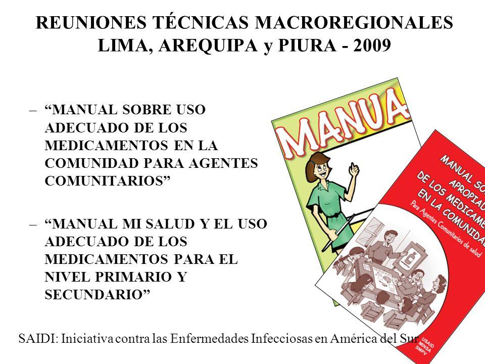 REUNIONES TÉCNICAS MACROREGIONALES LIMA, AREQUIPA y PIURA - 2009