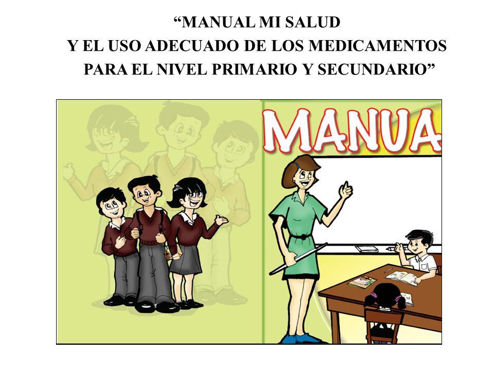 Y EL USO ADECUADO DE LOS MEDICAMENTOS
