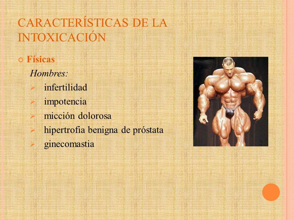 CARACTERÍSTICAS DE LA INTOXICACIÓN