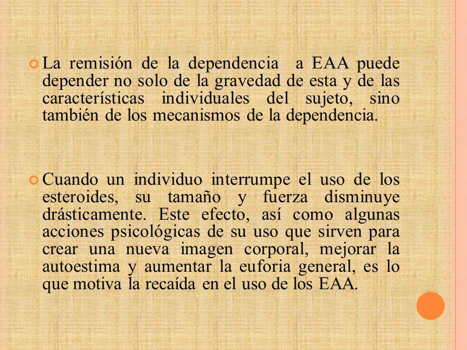 La remisión de la dependencia a EAA puede depender no solo de la gravedad de esta y de las características individuales del sujeto, sino también de los mecanismos de la dependencia.