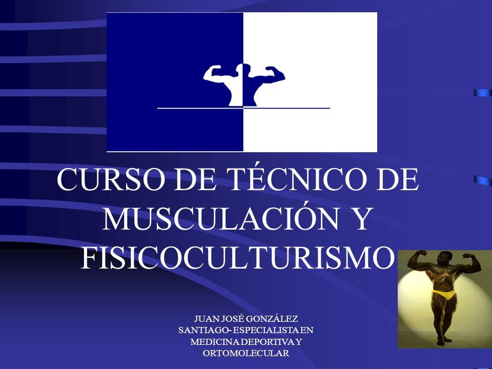 CURSO DE TÉCNICO DE MUSCULACIÓN Y FISICOCULTURISMO