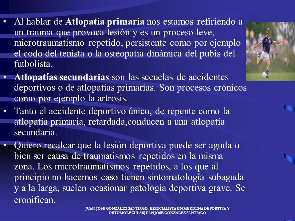 Al hablar de Atlopatía primaria nos estamos refiriendo a un trauma que provoca lesión y es un proceso leve, microtraumatismo repetido, persistente como por ejemplo el codo del tenista o la osteopatia dinámica del pubis del futbolista.