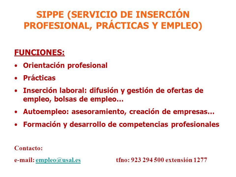 SIPPE (SERVICIO DE INSERCIÓN PROFESIONAL, PRÁCTICAS Y EMPLEO)