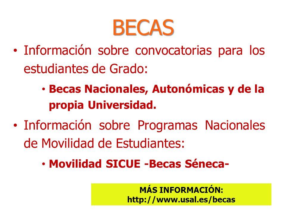 MÁS INFORMACIÓN: http://www.usal.es/becas