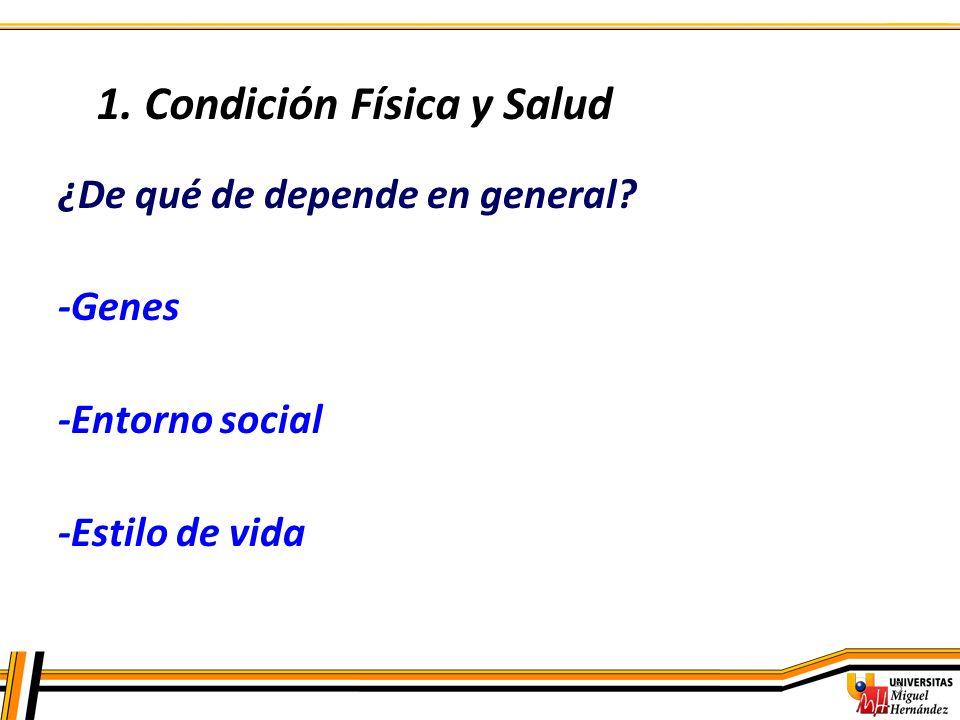1. Condición Física y Salud