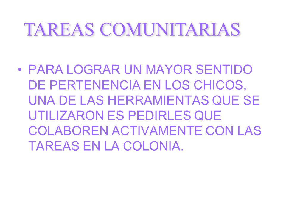 TAREAS COMUNITARIAS