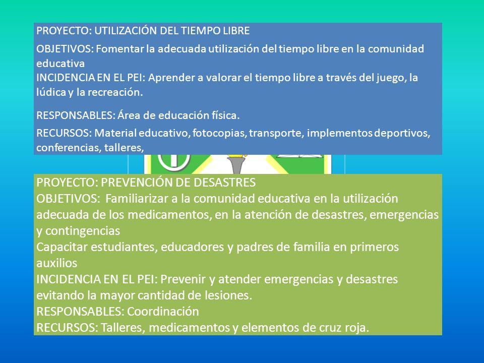 PROYECTO: PREVENCIÓN DE DESASTRES