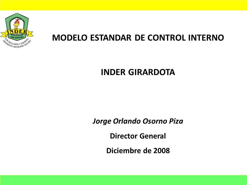 MODELO ESTANDAR DE CONTROL INTERNO Jorge Orlando Osorno Piza