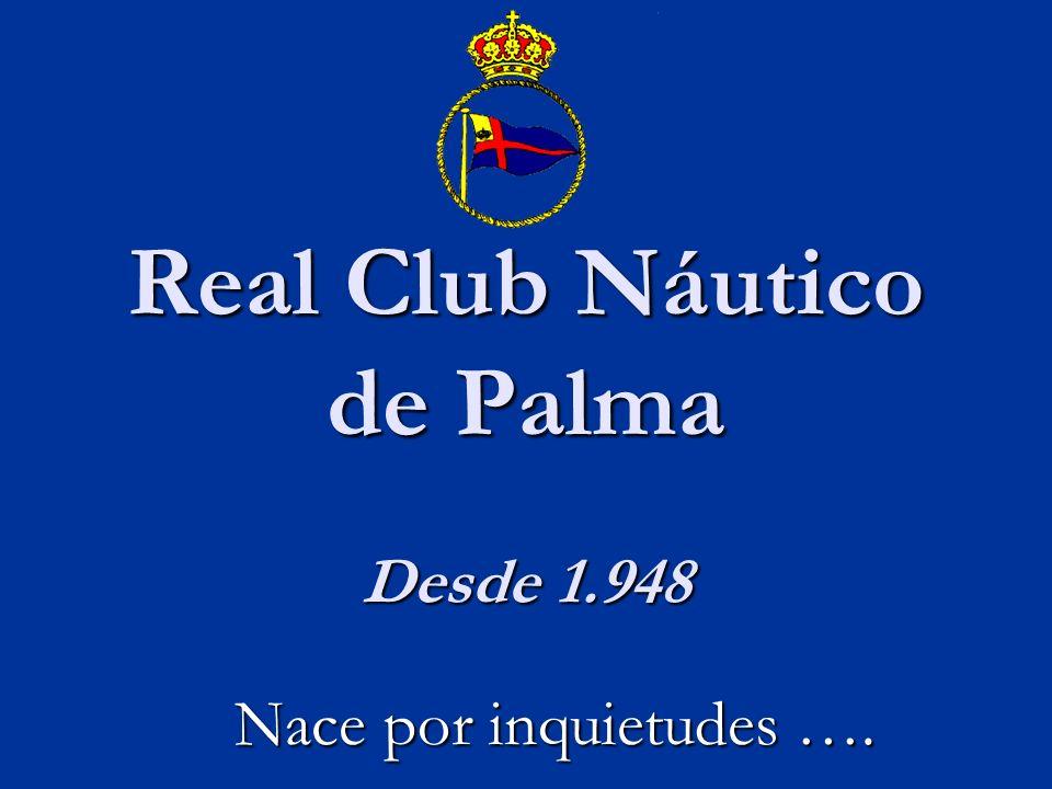 Real Club Náutico de Palma Desde 1.948