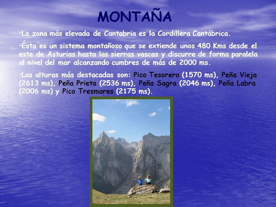 MONTAÑA La zona más elevada de Cantabria es la Cordillera Cantábrica.