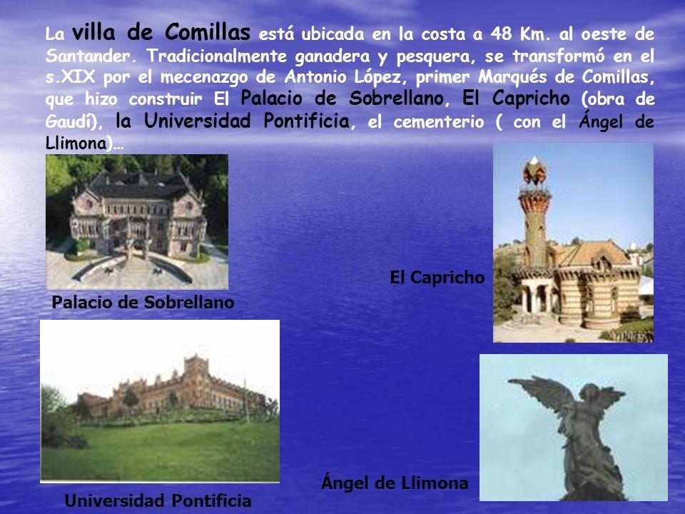 La villa de Comillas está ubicada en la costa a 48 Km