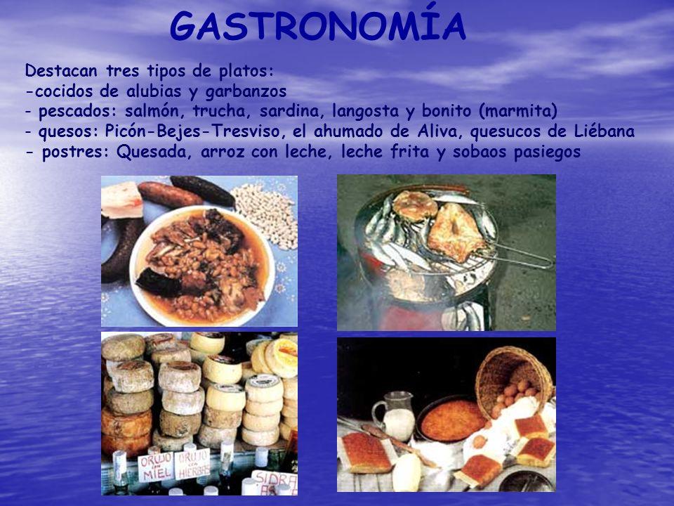GASTRONOMÍA Destacan tres tipos de platos: