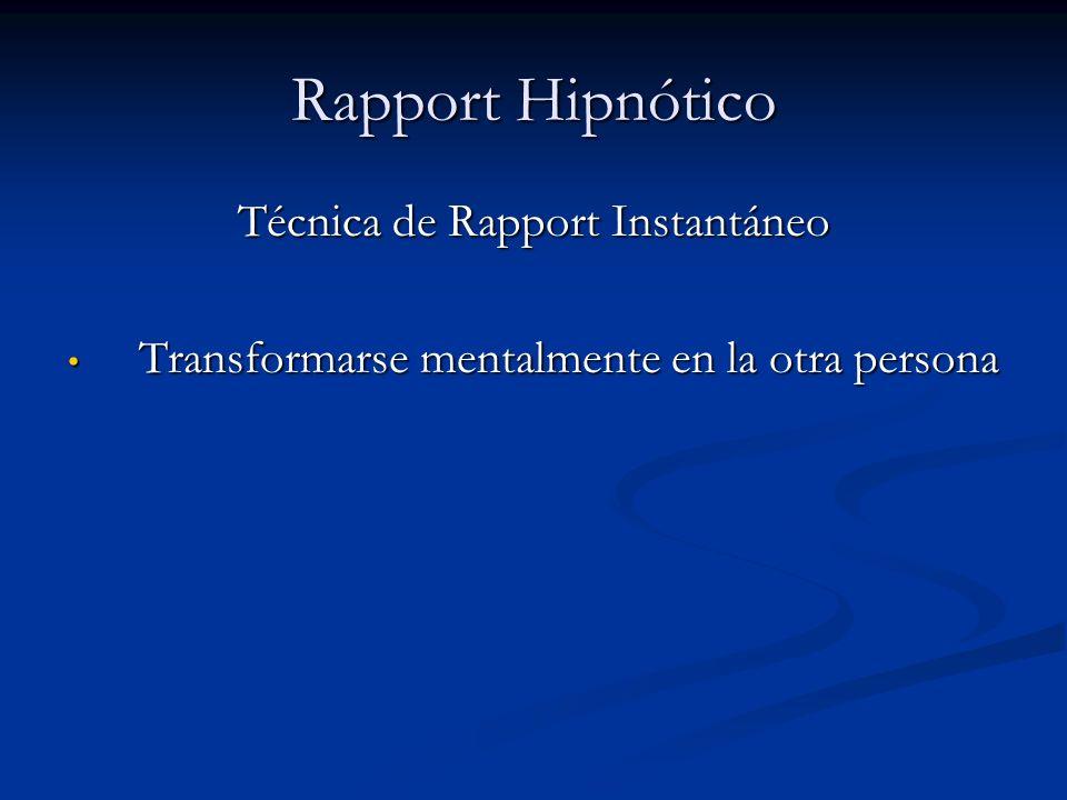 Rapport Hipnótico Técnica de Rapport Instantáneo