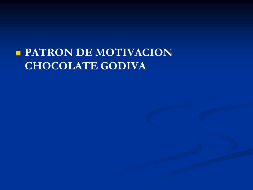 PATRON DE MOTIVACION CHOCOLATE GODIVA