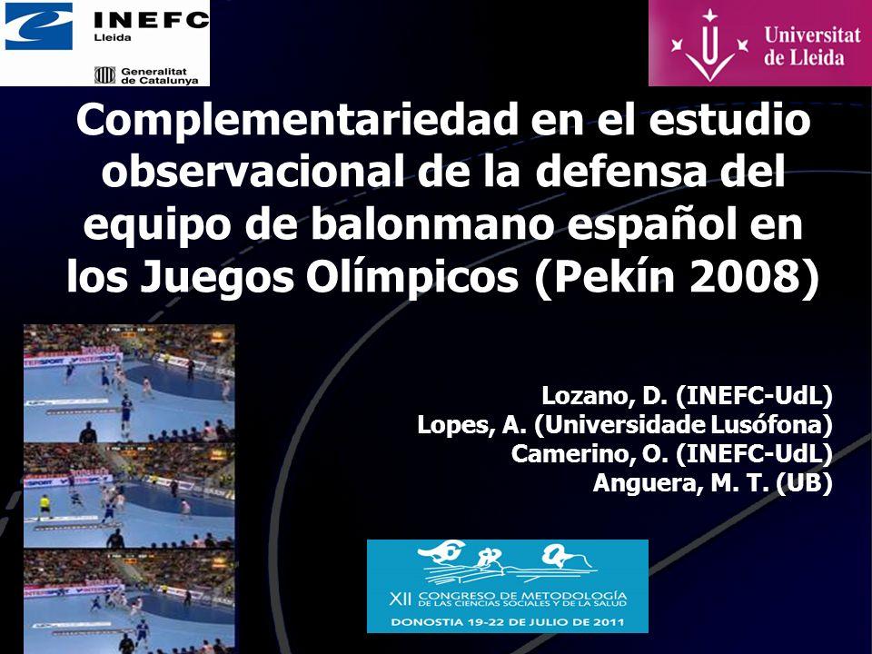Complementariedad en el estudio observacional de la defensa del equipo de balonmano español en los Juegos Olímpicos (Pekín 2008)