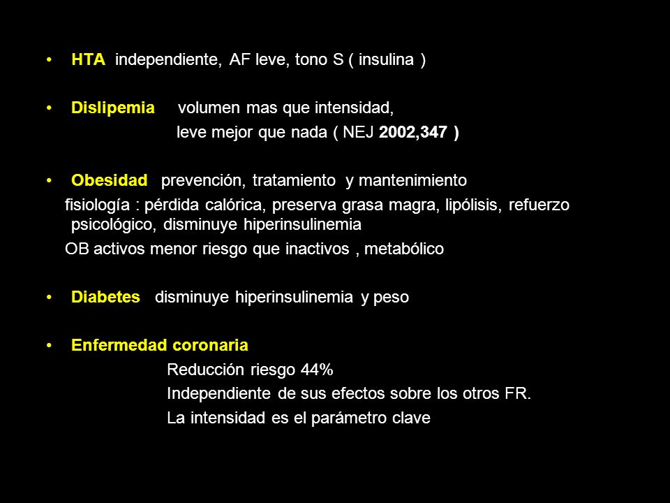 HTA independiente, AF leve, tono S ( insulina )