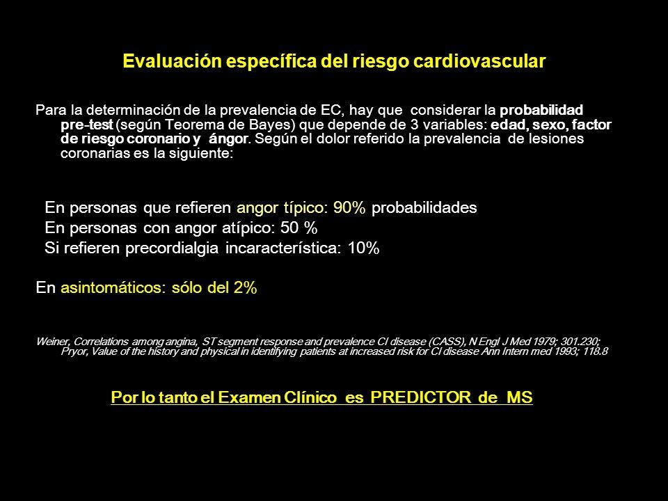 Evaluación específica del riesgo cardiovascular