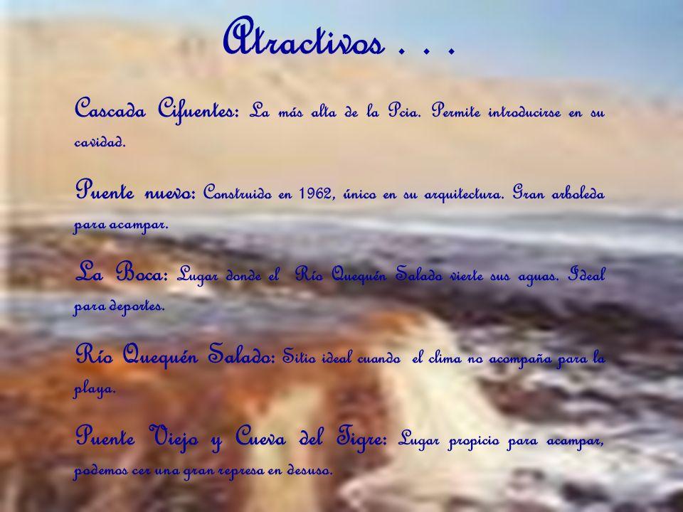 Atractivos . . . Cascada Cifuentes: La más alta de la Pcia. Permite introducirse en su cavidad.