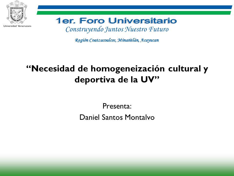 Necesidad de homogeneización cultural y deportiva de la UV