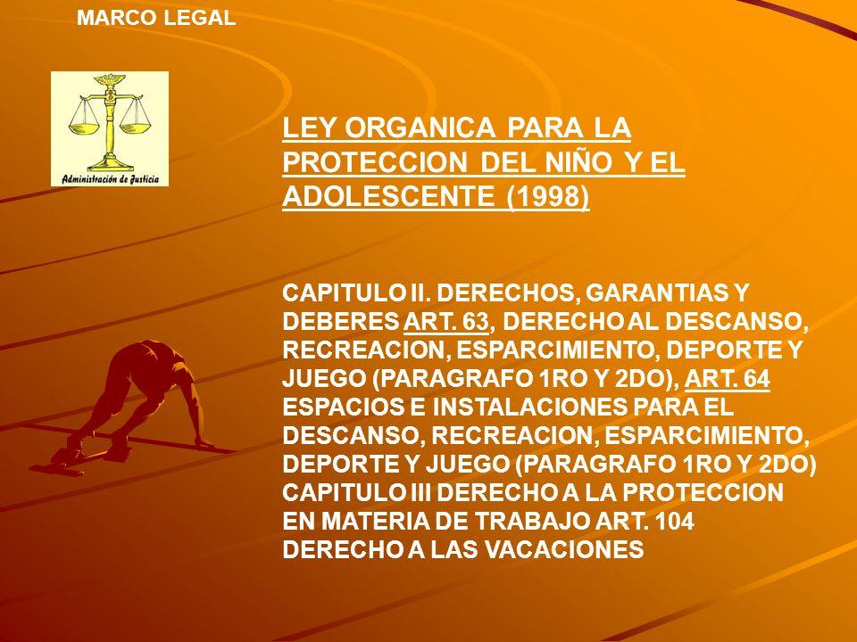 LEY ORGANICA PARA LA PROTECCION DEL NIÑO Y EL ADOLESCENTE (1998)
