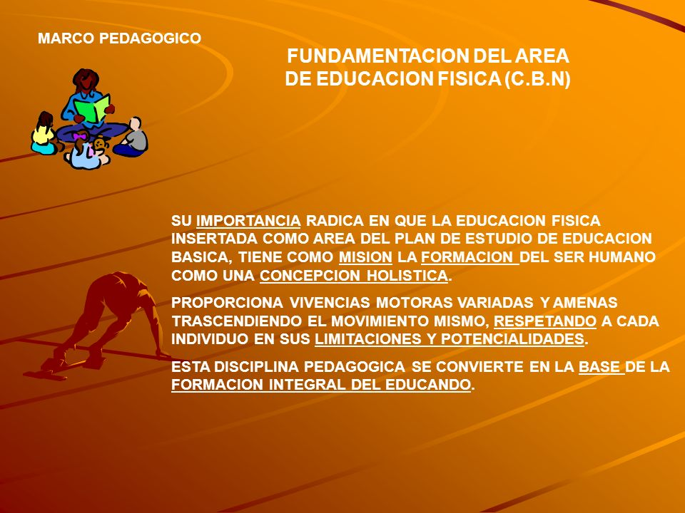 FUNDAMENTACION DEL AREA DE EDUCACION FISICA (C.B.N)