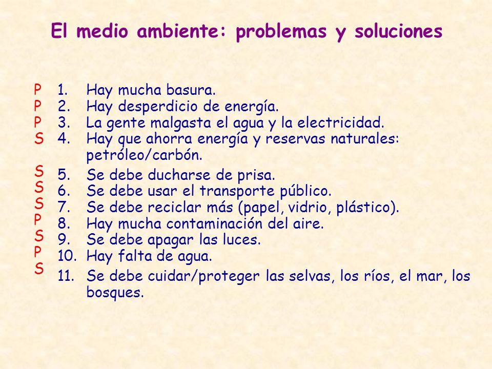 El medio ambiente: problemas y soluciones