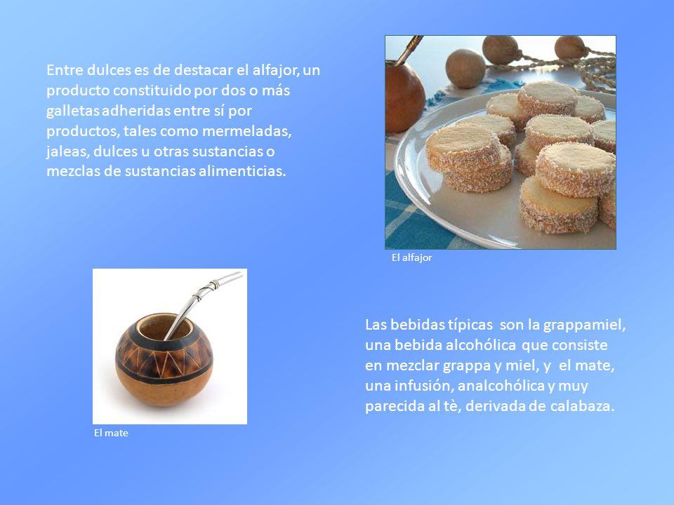 Entre dulces es de destacar el alfajor, un producto constituido por dos o más galletas adheridas entre sí por productos, tales como mermeladas, jaleas, dulces u otras sustancias o mezclas de sustancias alimenticias.