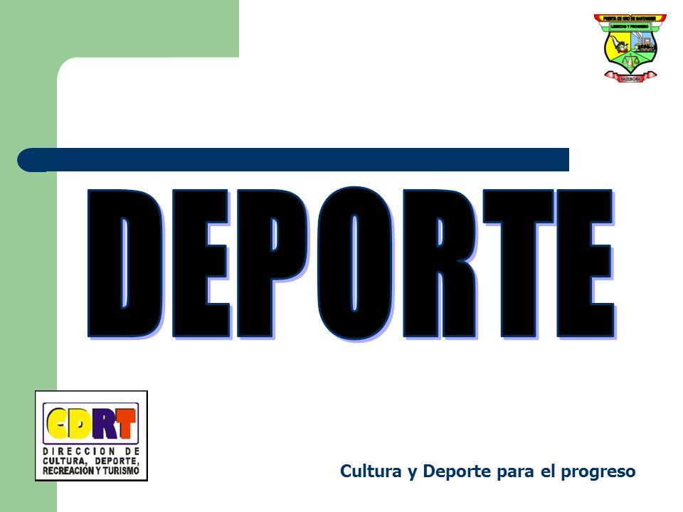 DEPORTE Cultura y Deporte para el progreso