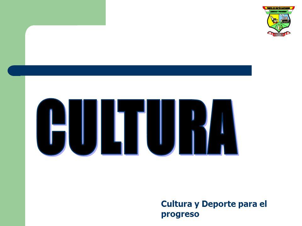 CULTURA Cultura y Deporte para el progreso