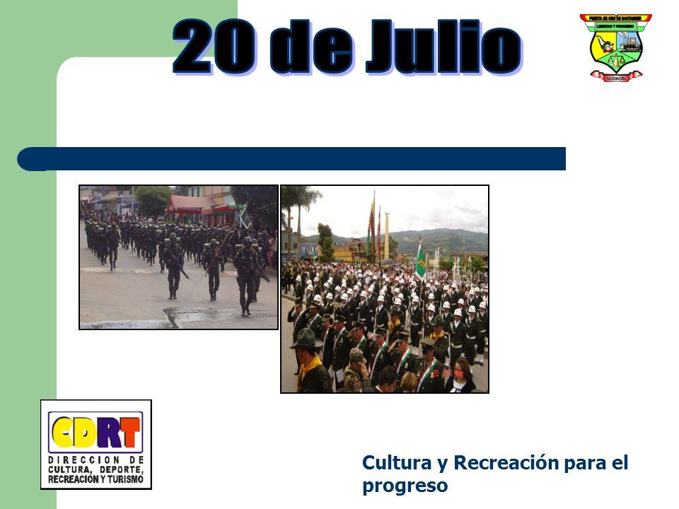 20 de Julio Cultura y Recreación para el progreso
