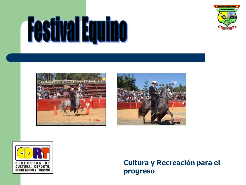 Festival Equino Cultura y Recreación para el progreso
