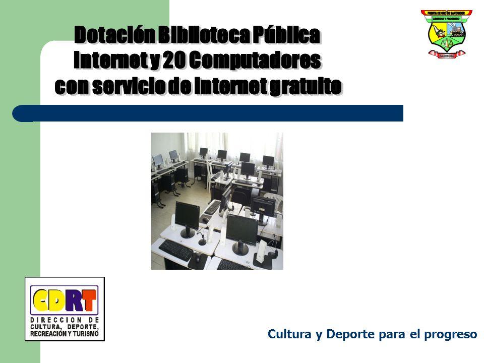 Dotación Biblioteca Pública Internet y 20 Computadores